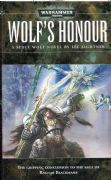 Wolf's Honour by Lee Lightner Warhammer 40,000 Space Wolves Ragnar Blackmane book paperback (2008)